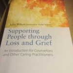 Read :Book Review- Supporting People Through Loss and Grief- John Wilson